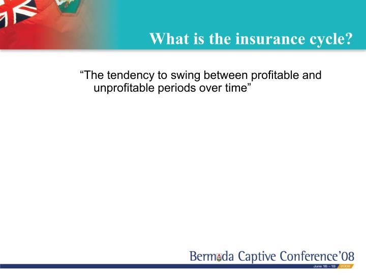 What is the insurance cycle
