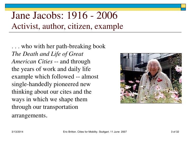 Jane jacobs 1916 2006 activist author citizen example