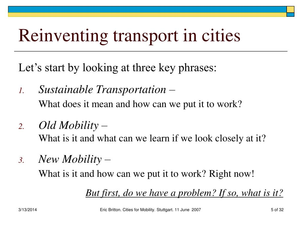 Reinventing transport in cities