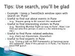 tips use search you ll be glad