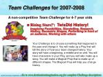 team challenges for 2007 200815