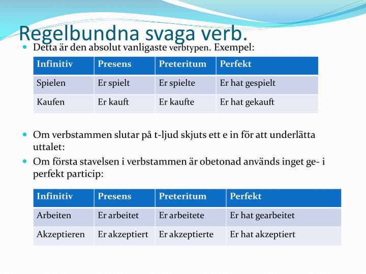 Regelbundna svaga verb