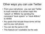 other ways you can use twitter