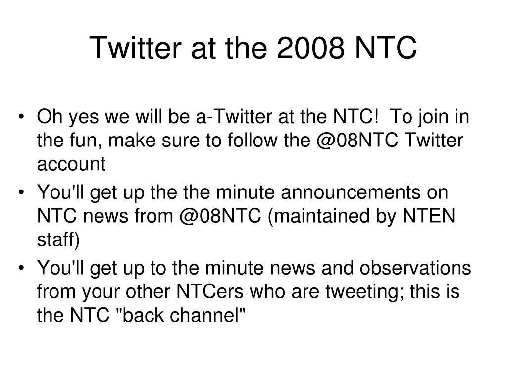Twitter at the 2008 NTC
