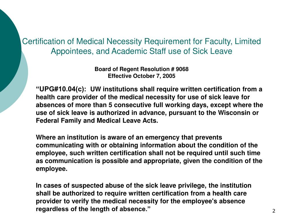 Certification of Medical Necessity Requirement for Faculty, Limited Appointees, and Academic Staff use of Sick Leave