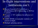 in flight interventions and limitations con t