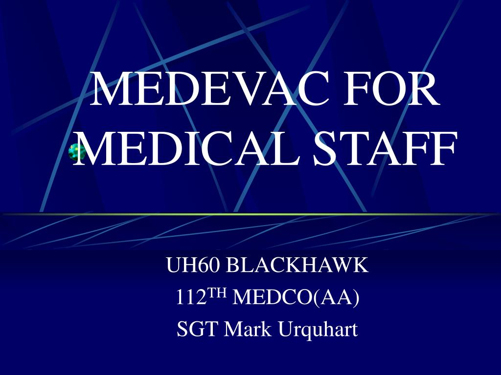 medevac for medical staff l.