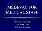 medevac for medical staff