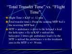 total transfer time vs flight time
