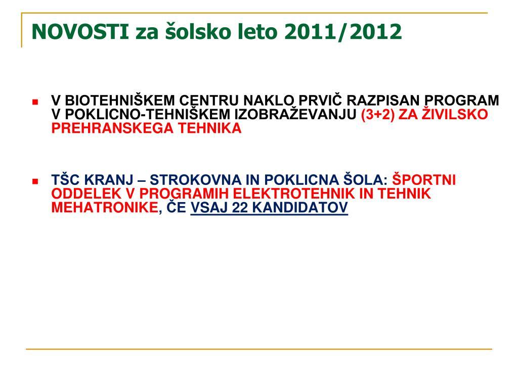NOVOSTI za šolsko leto 2011/2012