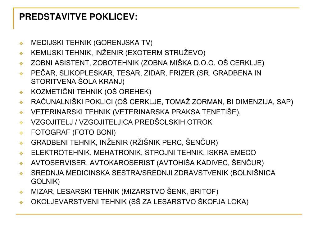 PREDSTAVITVE POKLICEV: