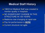 medical staff history