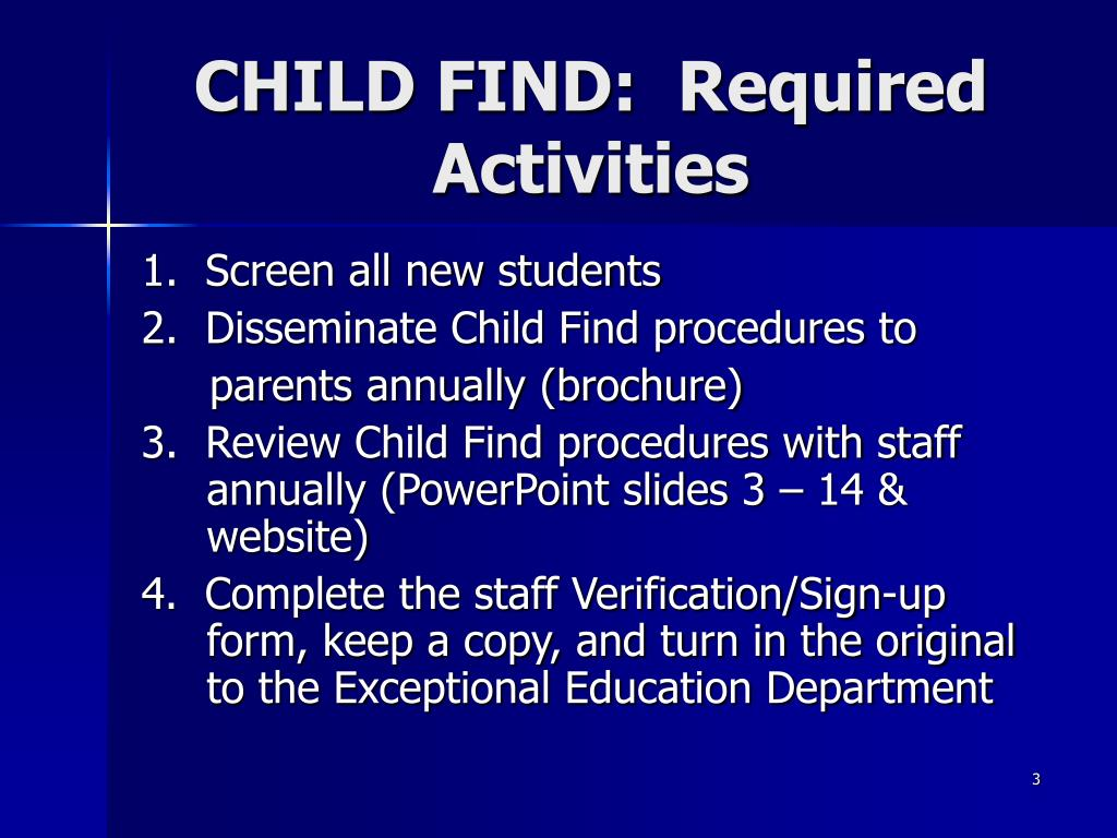CHILD FIND:  Required Activities