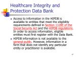 healthcare integrity and protection data bank