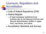 licensure regulation and accreditation