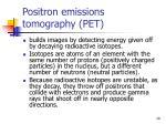 positron emissions tomography pet