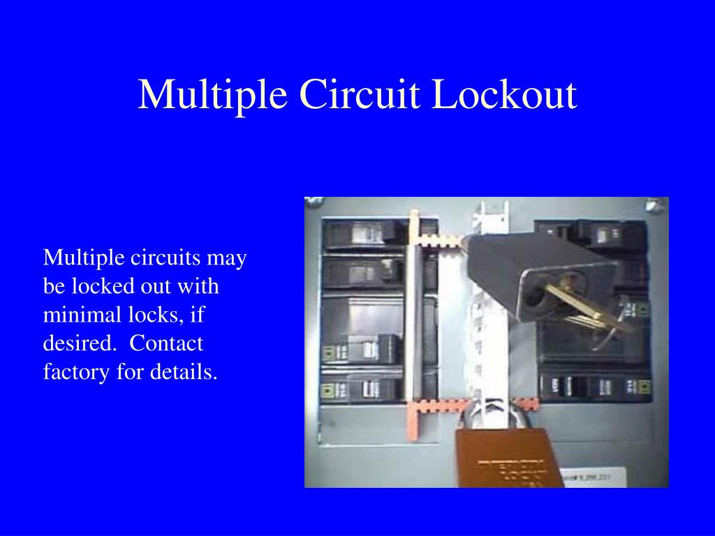 Multiple Circuit Lockout