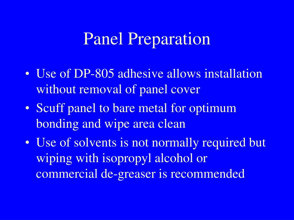 Panel Preparation