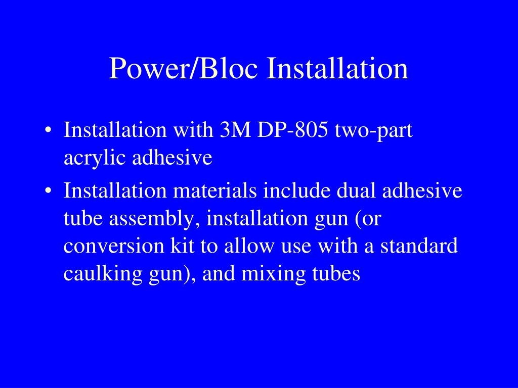 Power/Bloc Installation