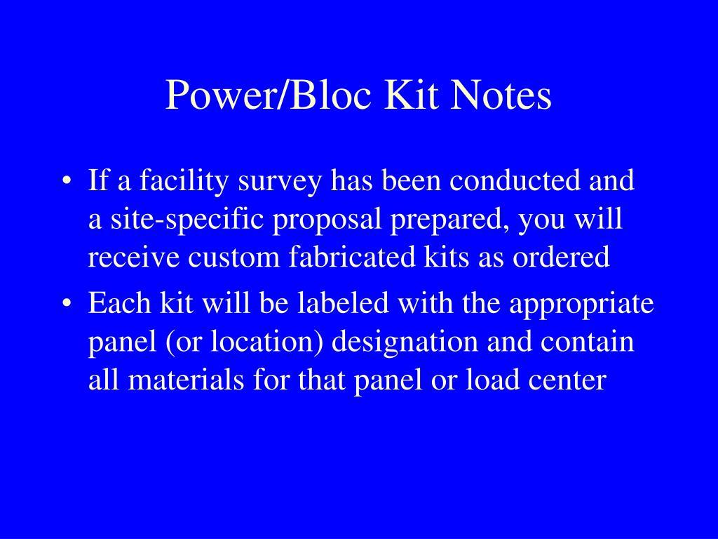 Power/Bloc Kit Notes