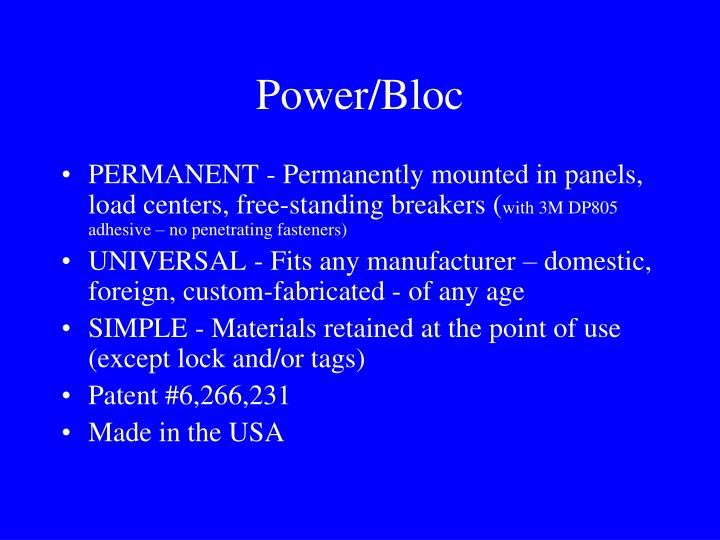 Power bloc