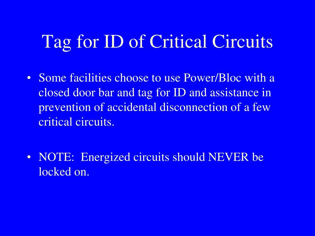 Tag for ID of Critical Circuits