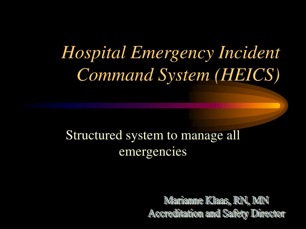 hospital emergency incident command system heics l.