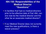 494 150 responsibilities of the medical director questions