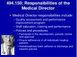 494 150 responsibilities of the medical director
