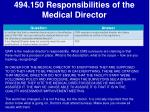 494 150 responsibilities of the medical director72