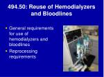 494 50 reuse of hemodialyzers and bloodlines