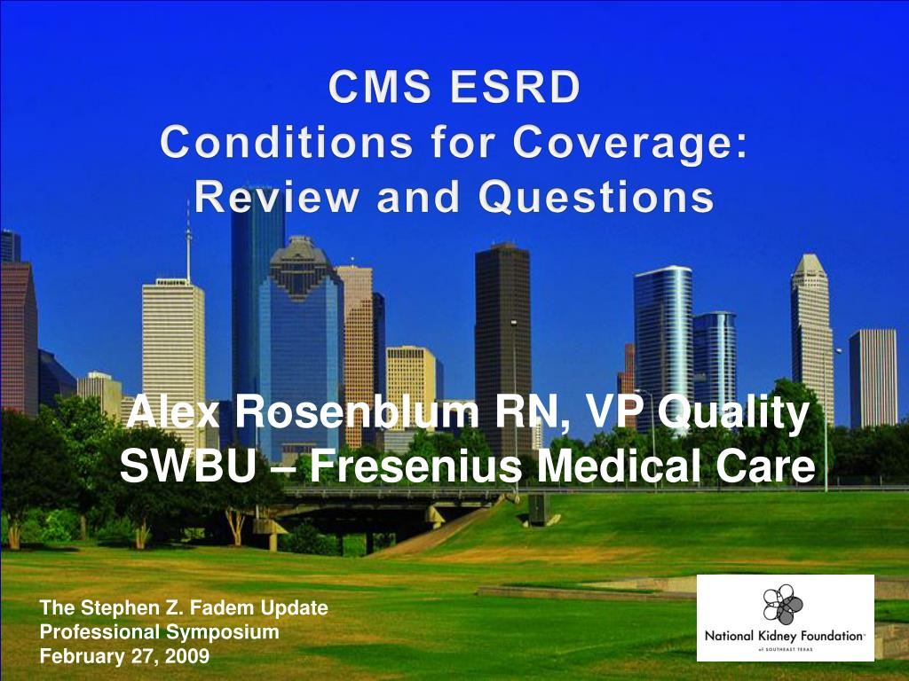 cms esrd conditions for coverage review and questions l.