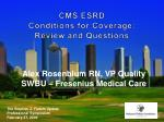 cms esrd conditions for coverage review and questions