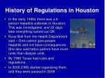 history of regulations in houston