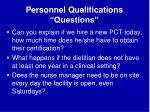 personnel qualifications questions