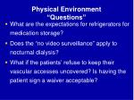 physical environment questions