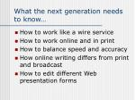 what the next generation needs to know
