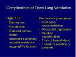 complications of open lung ventilation