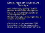 general approach to open lung technique