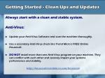getting started clean ups and updates