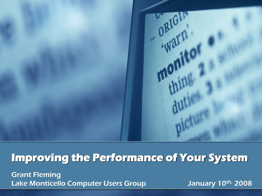 improving the performance of your system l.