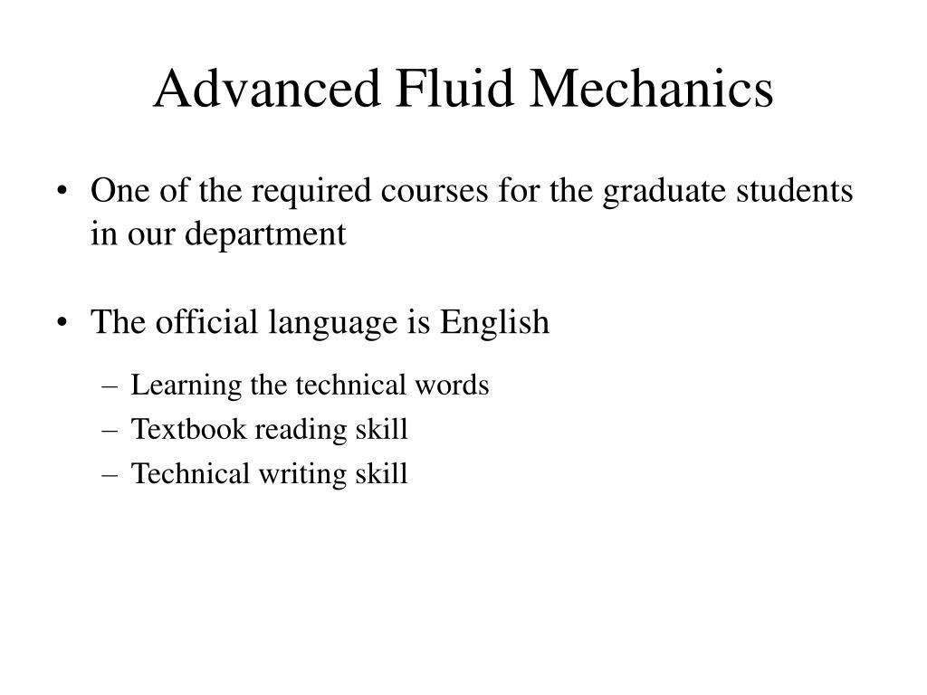 PPT - Advanced Fluid Mechanics PowerPoint Presentation - ID:453728