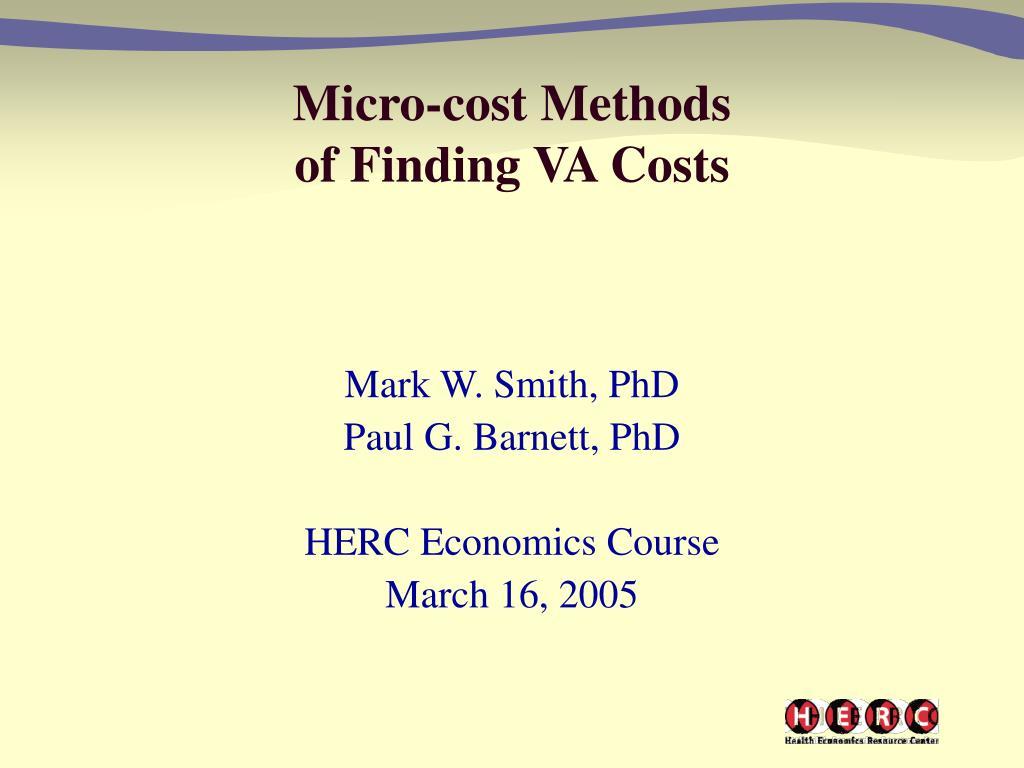 micro cost methods of finding va costs l.