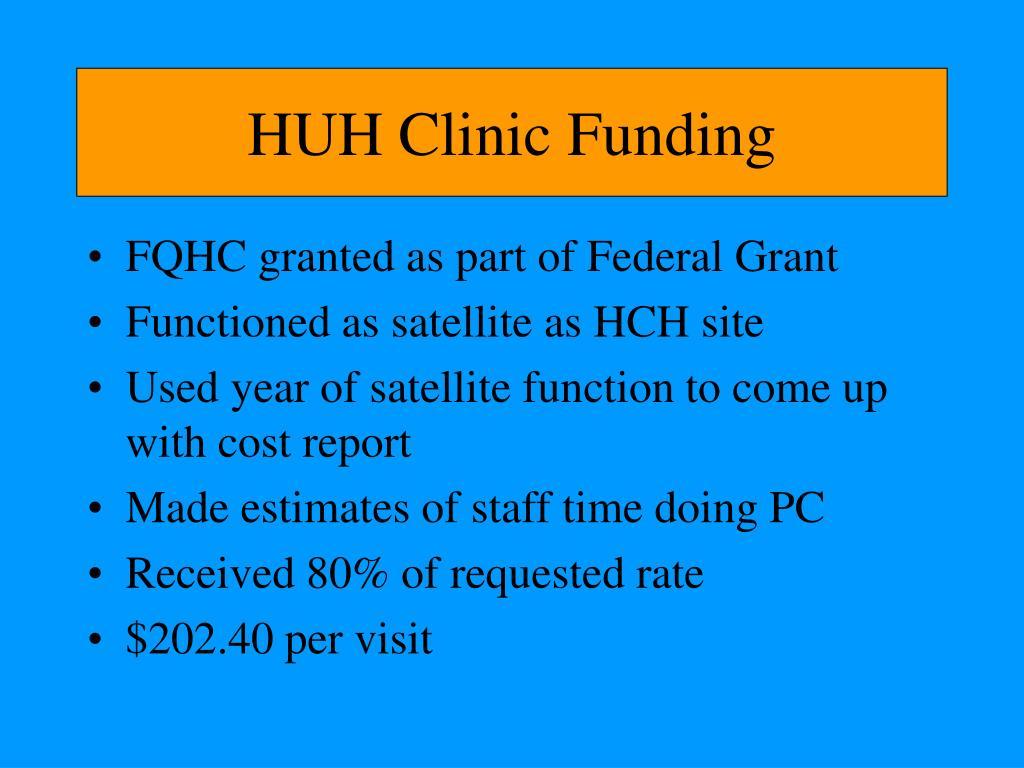 HUH Clinic Funding