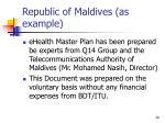 republic of maldives as example