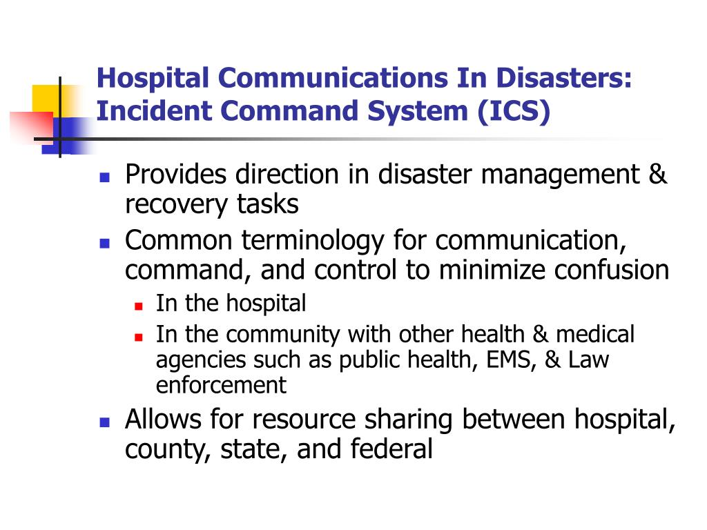 Hospital Communications In Disasters: Incident Command System (ICS)