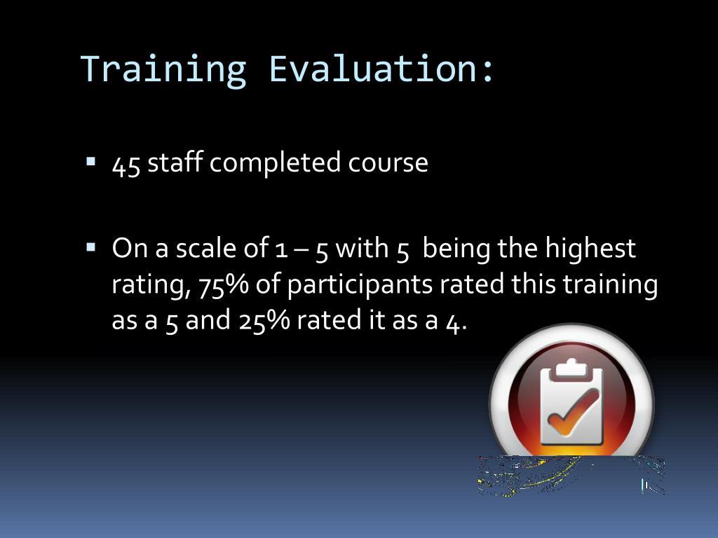 Training Evaluation: