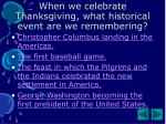 when we celebrate thanksgiving what historical event are we remembering
