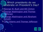 which presidents do we celebrate on president s day
