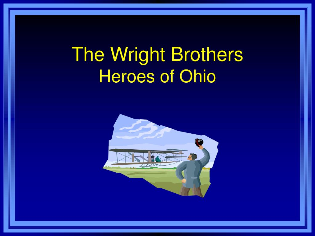 the wright brothers heroes of ohio l.